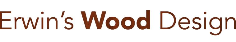 Erwin's Wood Design